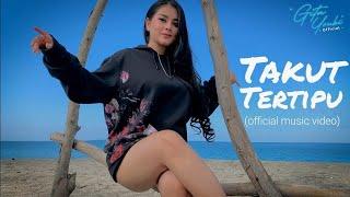 Download lagu Gita Youbi Takut Tertipu Mp3