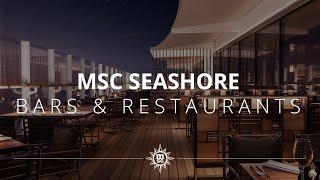 MSC Seashore: Bars und Restaurants