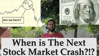 When is The Next Stock Market Crash Coming?