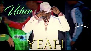 Usher   Yeah  [Live HD] (DJ. Johan Rios)