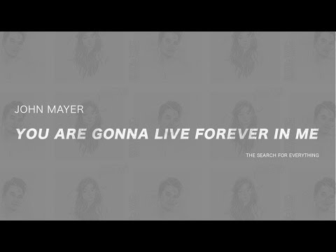 John Mayer - You Are Gonna Live Forever In Me (Subtitulada En Español)