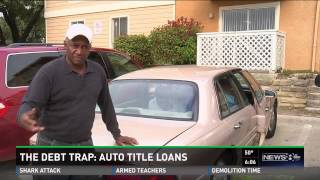 The Debt Trap: Auto title loans in Texas