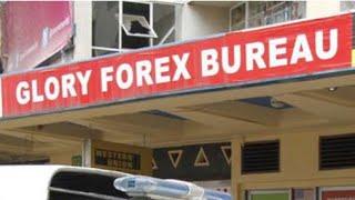 Change Dollars in Nairobi --  Glory Forex Bureau