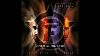FORCE - IN THE NAME OF THE SAINT - SCENES FROM THE NEW ALBUM - 2016