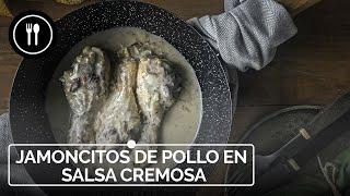 Jamoncitos de pollo en salsa cremosa, receta fácil y lista en 30 minutos