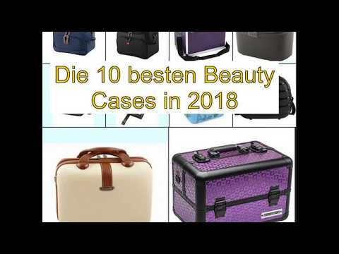 Die 10 besten Beauty Cases in 2018