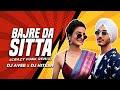Bajre da sitta | Rashmeet Kaur, Deep Kalsi | Crazy Funk remix |Dj Avee x Dj Hitesh