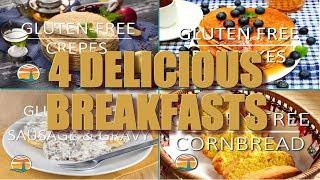 4 DELICIOUS Breakfasts |Gluten-Free