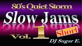 80's R&B Slow Jams Vol.1 (short) - DJ Sugar E.
