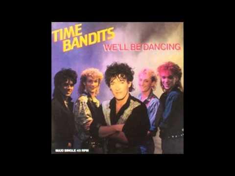 Time Bandits We'll be dancing club remix