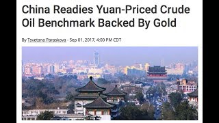 China Reset World's Reserve Currency System: Oil Benchmark Backed By Gold Yuan