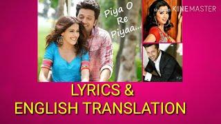 Piya O Re Piya Lyrics TRANSLATION Tere Naal   - YouTube