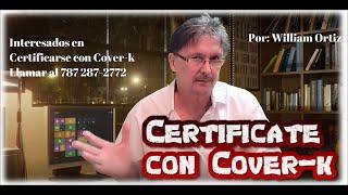 Cómo Certificarte con Cover-k