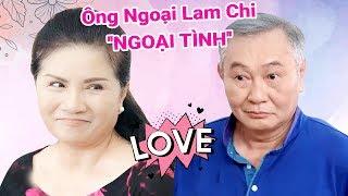 Gia đình là số 1 Phần 2 | Ông bà ngoại Lam Chi NGOẠI TÌNH - Ông ăn chả, bà ăn nem