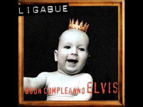 Un figlio di nome Elvis - Ligabue