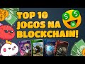 Top 10 Jogos Na Blockhain Melhores Jogos Com Nfts