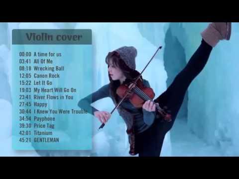 Tuyển tập những bản nhạc violin hay nhất