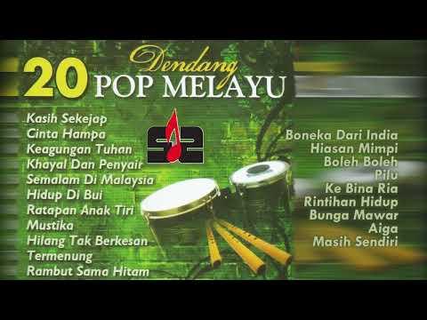 20 Dendang Pop Melayu [Lagu Melayu Lawas Tembang Kenangan]  Golden Memories Melayu Hits