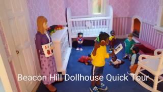 Beacon Hill Dollhouse Quick Tour