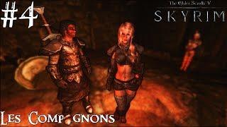 Skyrim: Special Edition - Les Compagnons #4