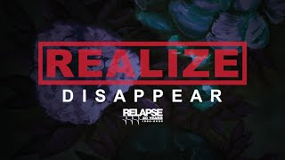 "Realize – ""Disappear"""