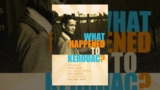 What Happened to Jack Kerouac?