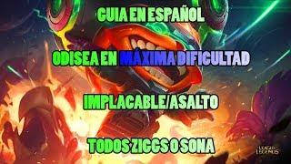 [LoL] [Guía en Español] Como ganar Odisea en Implacable/Asalto todos Ziggs [Todos Ziggs]