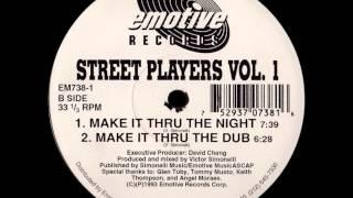 Street Players - Make It Thru The Night [EMOTIVE RECORDS - EM 738-1]