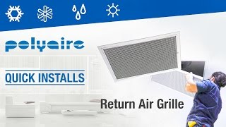 Installing the Return Air Grille