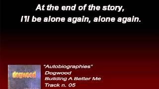 Dogwood - Autobiographies (Lyrics)