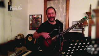 Dave Matthews Solo | 04/11/2020 | At Home With Farm Aid LIVE
