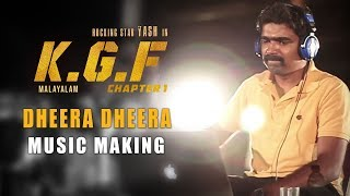 Dheera Dheera Music Making Video - KGF Malayalam - Yash | Prashanth Neel | Hombale Films