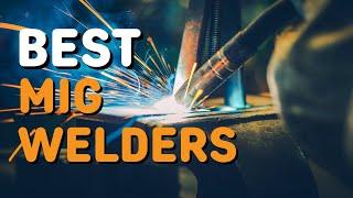 Best MIG Welders in 2021 - Top 5 MIG Welders