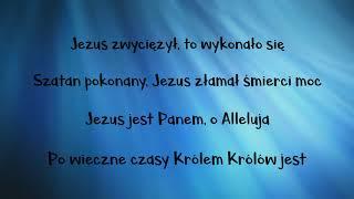 Jezus zwyciężył!