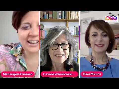 Intervista a Luciana d'Ambrosio Marri – Leadership al femminile – DEA - DONNE CHE AMMIRO – 06.05.2021