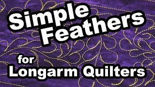 Simple Feathers For Longarm Quilters | Demo By Teryl Loy
