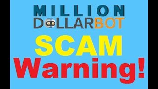 Million Dollar Bot Review - Old Trading SCAM Returns (2017 Update)