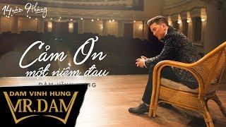 Cảm Ơn Một Niềm Đau   Đàm Vĩnh Hưng   Lyrics Video   Album 14 Năm 9 Tháng