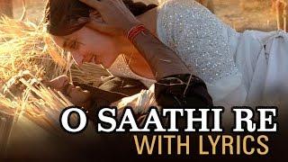 O Saathi Re Lyrical Song | Omkara | Ajay Devgn, Saif Ali Khan