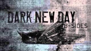 Dark new Day - The Way You Want It