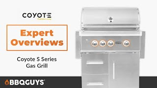 Coyote S-Series Gas Grill Expert Overview | BBQGuys