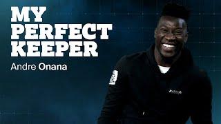 'Neuer is de nummer één in de wereld' | MY PERFECT KEEPER | Andre Onana
