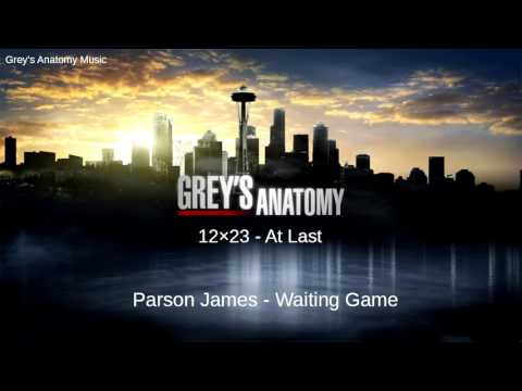 Grey's Anatomy Season 12 Episode 23: Parson James - Waiting Game Mp3