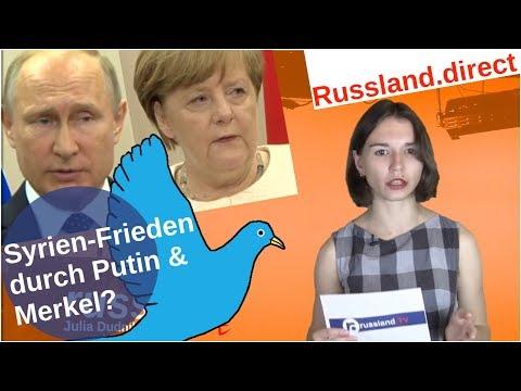 Syrien-Frieden durch Putin und Merkel? [Video]
