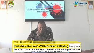Press Release Covid -19 Kabupaten Ketapang (6 Agustus 2020)
