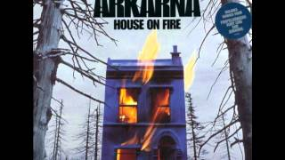 Arkarna - House On Fire (Radio Edit)