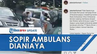 Viral Video Sopir Ambulans Dianiaya di Jalan saat Bawa Jenazah, Pelaku Tiba-tiba Tempeleng Korban