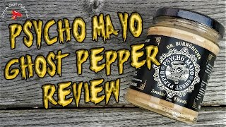 PSYCHO MAYO Ghost Pepper Chilli Review