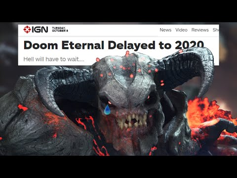 DOOM Eternal DELAYED to March 2020 | Why Are We Still Here? Just To Suffer?