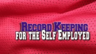Record Keeping for the Self Employed